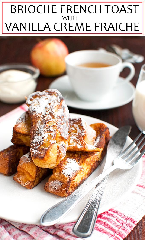 The Tough Cookie | Brioche French Toast with Vanilla Crème Fraiche | thetoughcookie.com